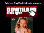 Princess TinyModel FREE DOWNLOAD ALL SETS, Videos