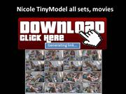 Nicole TinyModel FREE DOWNLOAD ALL SETS, Videos