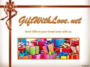 Send Flowers to Your Loved Ones with GiftwithLove!
