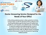 Doctor Answering Service Designed for the Needs of Your Office