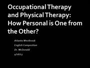 Occupational Therapy and Physical Therapy
