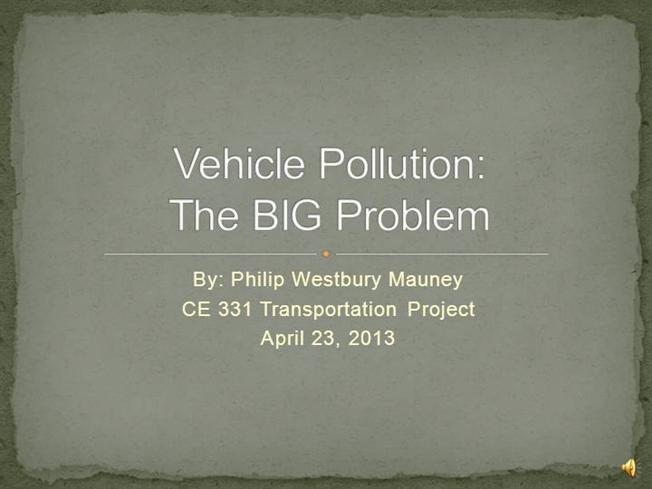 Vehicle And Transportation Pollution |authorSTREAM