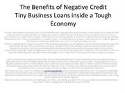 The Benefits of Negative Credit Tiny Business Loans