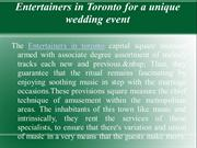 Entertainers in Toronto for a unique wedding event