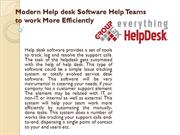 Modern Help desk Software Help Teams to work More Efficiently