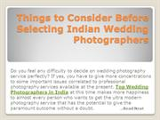 Things to consider before selecting Indian Wedding Photographers