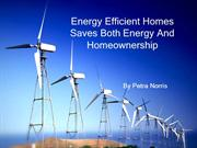 Energy Efficient Homes Saves Both Energy And Homeownership
