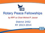 District 2452 Peace fellowships Subcommittee 2013-14