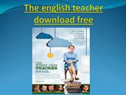 The english teacher download free