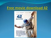 Free movie download 42