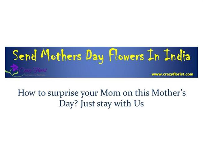 How to Surprise Your Mom on this Mother'S Day? Just Stay
