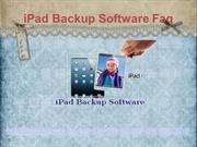 iPad Backup Software Faq