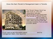 Know the Sam Mizrahi & Management team in Toronto
