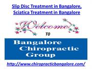 Slip Disc Treatment in Bangalore, Sciatica Treatment