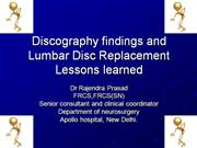 Lumbar disc replacement-lesson learned