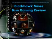Fight Against Ad Fraud: Blackhawk Mines B06n Gaming Review