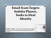 Email Scam Targets Sudoku Players, Seeks to Steal Identity 2