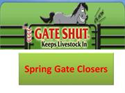 Spring Gate Closers