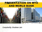PPT on WTO AND WORLD BANK