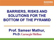 Barriers Risks and Solutions for the Bottom of the Pyramid