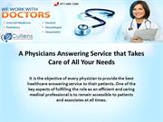 A Physicians Answering Service that Takes Care of All Your Needs