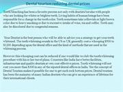 Dental tourism reducing dental prices