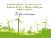 Shale Gas in India  Does it hold potential to change the Gas Outlook i
