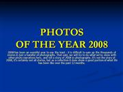 Photos of the Year 2008