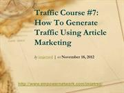 Traffic Course 7 How To Generate Traffic Using Article Marketing