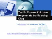Traffic Course 10 How to generate traffic using Digg