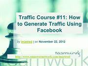 Traffic Course 11 How to Generate Traffic Using Facebook