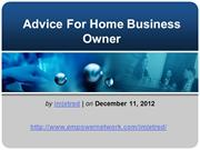 Advice For Home Business Owner
