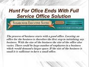 Hunt For Office Ends With Full Service Office Solution