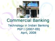 Technology in Indian Banking 2008
