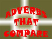 Adverbs that compare