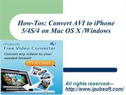 How-Tos Convert AVI to iPhone 54S4 on Mac OS X Windows