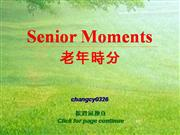 The smile on your face(Senior_Moments)