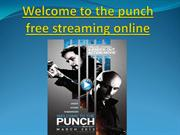 Welcome to the punch free streaming online