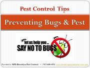 Tips to prevent Bugs and Pest