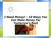 I Need Money 10 Ways You Can Make Money For Tomorrows Rent