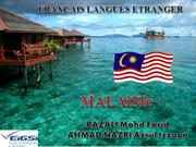 About Malaysia (Malaisie) in french