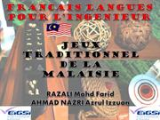 Traditional games in malaysia (Jeux  traditionnel  de la Malaisie)