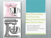 Best Stand Mixer For Home Use Recommended Best Stand Mixer