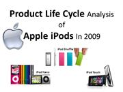 Product Life Cycle Analysis of Apple iPods in 2009