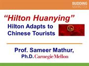 Hilton Huanying - Hilton Adapts to Chinese Tourists