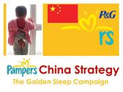 Pampers China Strategy - The Golden Sleep Campaign