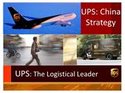 UPS China Strategy - The Logistical Leader
