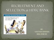 RECRUITMENT AND SELECTION at HDFC BANK PPT
