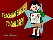 TEACHING ENGLISH TO KIDS
