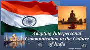 Adapting Interpersonal Communication to the Culture of India